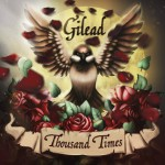 Gilead — Thousand times