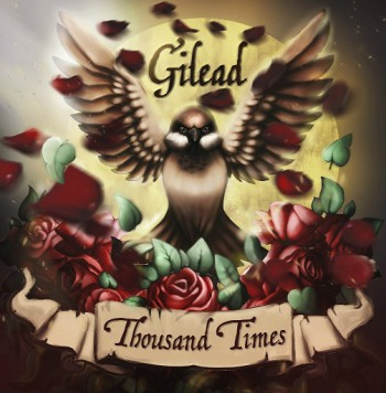 Gilead — Thousand times