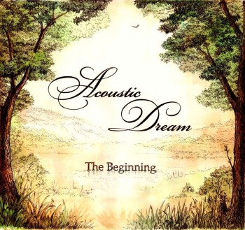 Acoustic Dream - The Beginning