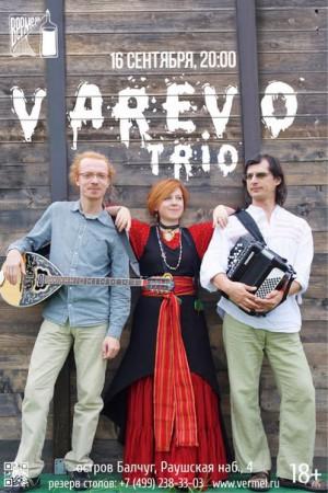 VAREVO trio @ Вермель